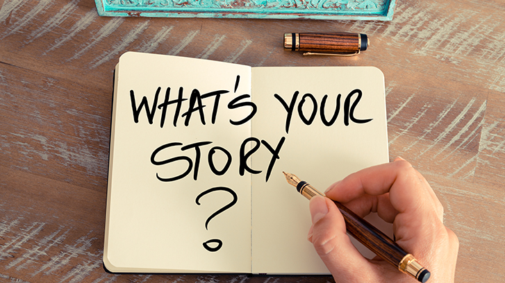 Do you have a story to tell?