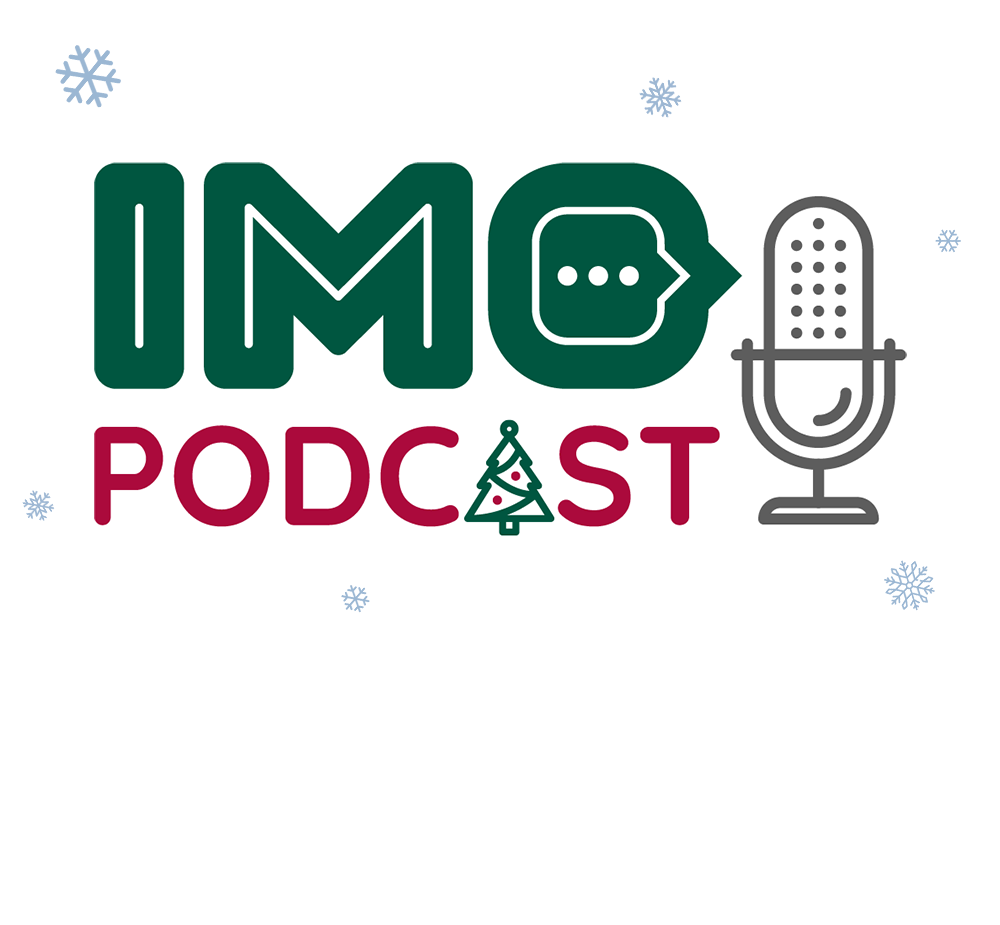 The IMO Podcast: Conversations at Christmas